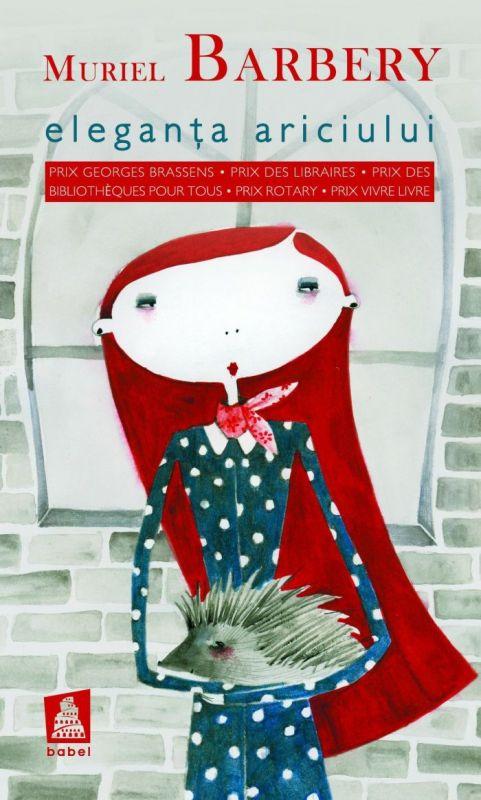 """Recenzie """"Eleganţa ariciului"""" de Muriel Barbery"""