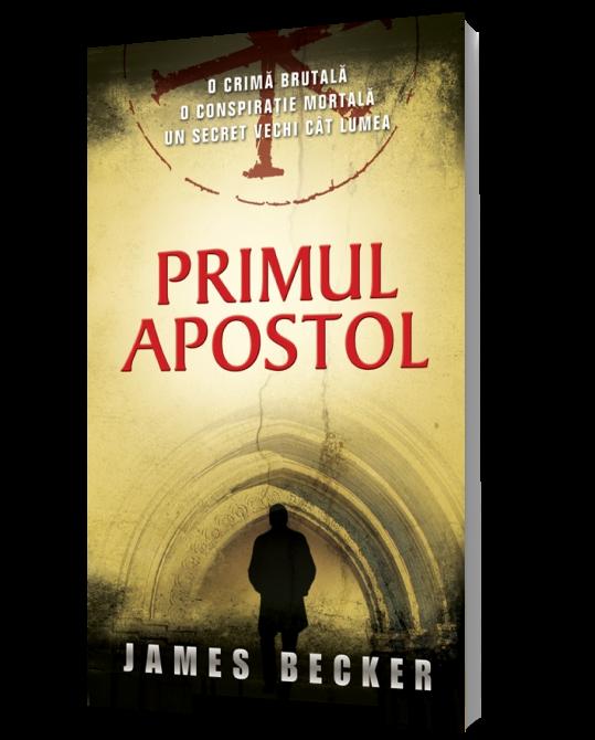 "Recenzie ""Primul apostol"" de James Becker"