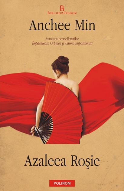 "Recenzie ""Azaleea roşie"" de Anchee Min"