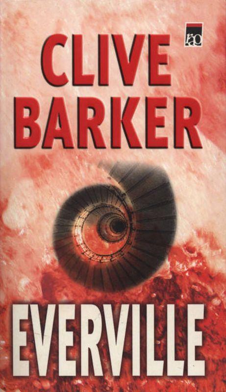 "Recenzie ""Everville"" de Clive Barker"
