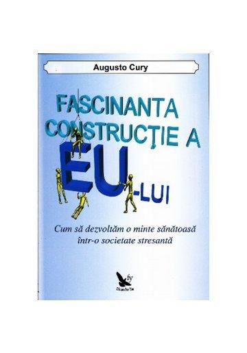 """Recenzie """"Fascinanta construcție a EU-lui"""" de Augusto Cury"""
