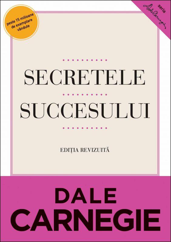 """Recenzie ,,Secretele succesului"""" de Dale Carnegie"""