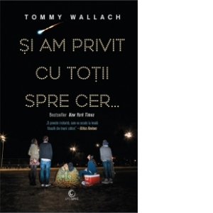 """Recenzie """"Şi am privit cu toţii spre cer…"""" de Tommy Wallach"""