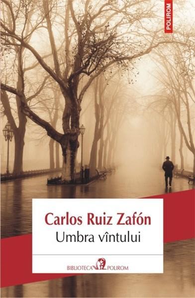 "Recenzie ""Umbra vîntului"" de Carlos Ruiz Zafón"