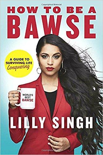 "Recenzie ""How To Be a Bawse"" de Lilly Singh"