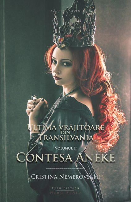 "Recenzie ""Ultima vrăjitoare din Transilvania vol 1- Contesa Aneke"" de Cristina Nemerovschi."