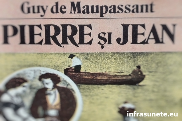 "Recenzie ""Pierre și Jean"" de Guy de Maupassant"