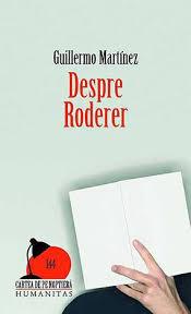 """Recenzie ,,Despre Roderer"""" de Guillermo Martinez"""