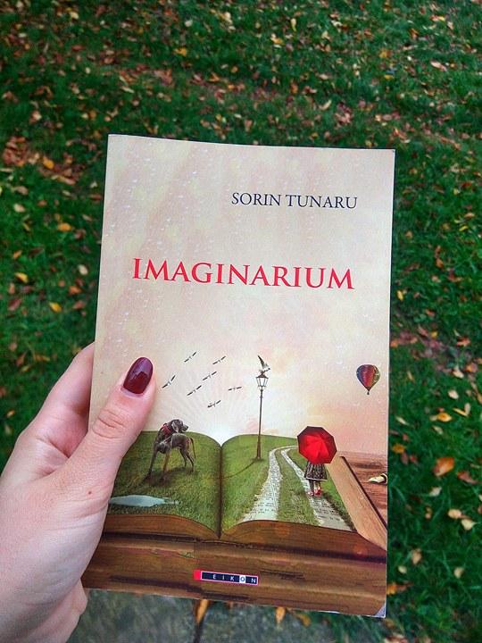 """Recenzie """"Imaginarium"""" de Sorin Tunaru"""