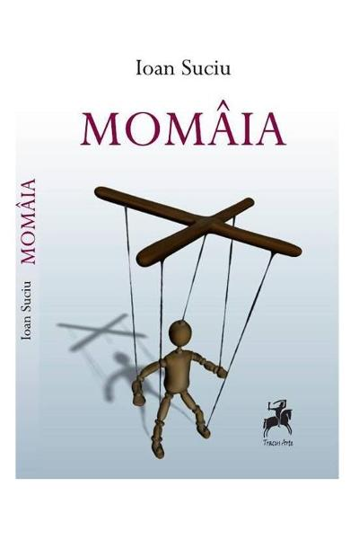 "Recenzie ""Momâia"" de Ioan Suciu"