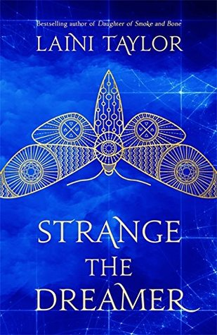 """Recenzie """"Strange The Dreamer"""" de Laini Taylor"""