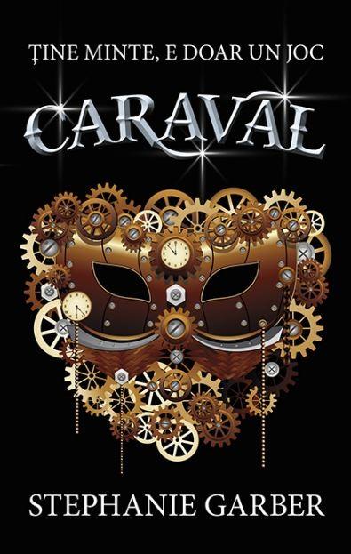 """Recenzie """"Caraval"""" (Caraval #1) de Stephanie Garber"""