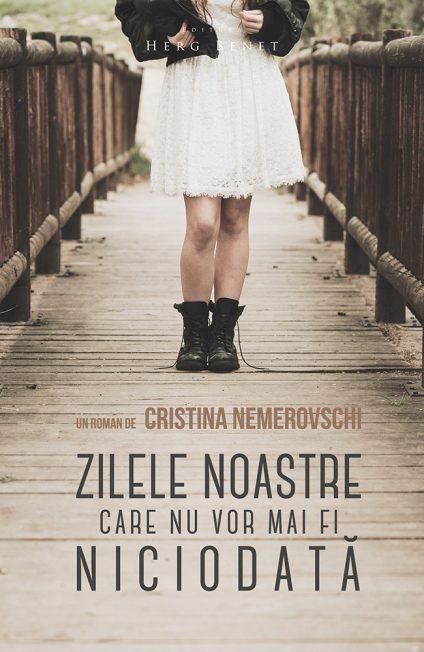 """Recenzie """"Zilele noastre care nu vor mai fi niciodata"""" de Cristina Nemerovschi."""