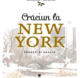 """Recenzie """"Crăciun la NEW YORK. Poveşti şi reţete"""" de Lisa Nieschlag & Lars Wentrup"""