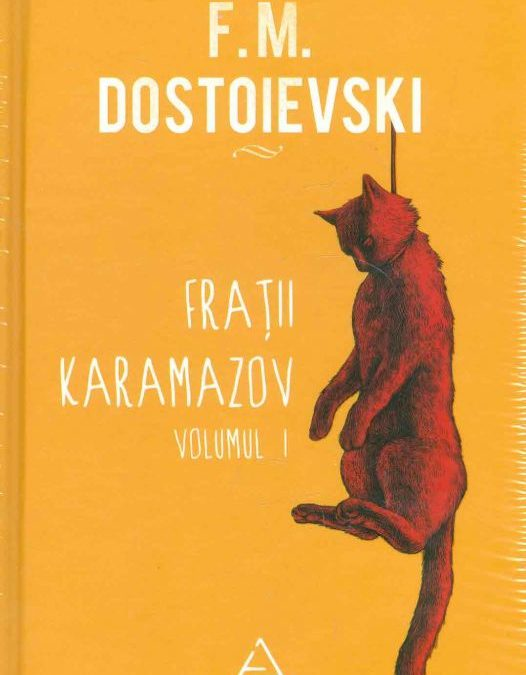 Recenzie Fratii Karamazov de F.M. Dostoievski