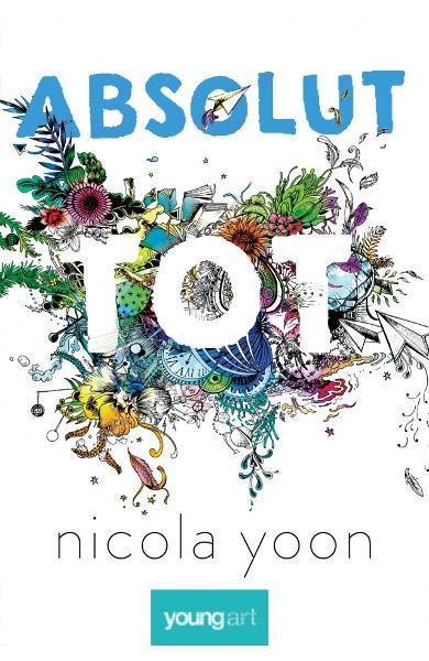 """Recenzie """"Absolut tot"""" de Nicola Yoon"""
