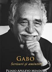 "Recenzie ""GABO. Scrisori și amintiri"" de Plinio Apuleyo Mendoza"