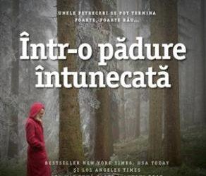 """Recenzie """"Într-o pădure întunecată"""" de Ruth Ware"""