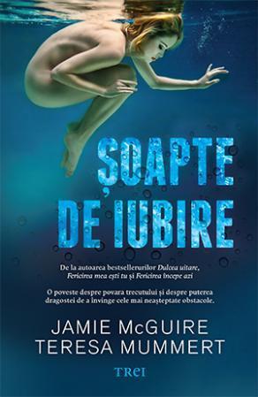 """Recenzie ,,Șoapte de iubire"""" de Jamie McGuire și Teresa Mummert"""