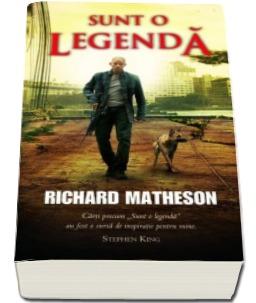"""Recenzie """"Sunt o legendă"""" de Richard Matheson"""