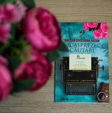 """Recenzie """"Nouăsprezece căutări"""" de Adelina Cristiana Bălan"""