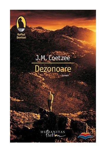 """Recenzie """"Dezonoare"""" de J.M. Coetzee"""