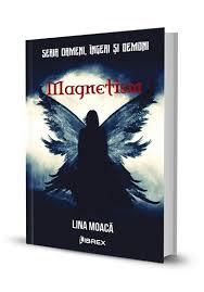 """Recenzie """"Magnetism"""" de Lina Moacă"""