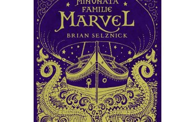 "Recenzie ""Minunata Familie Marvel"" de Brian Selznick"
