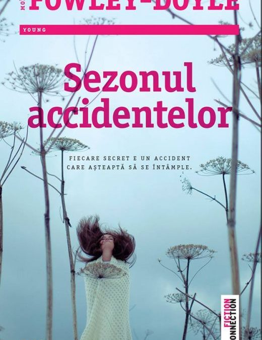 "Recenzie ""Sezonul accidentelor"" de Moïra Fowley-Doyle"
