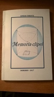 "Recenzie ""Memoria clipei"" de Adrian Timofte"