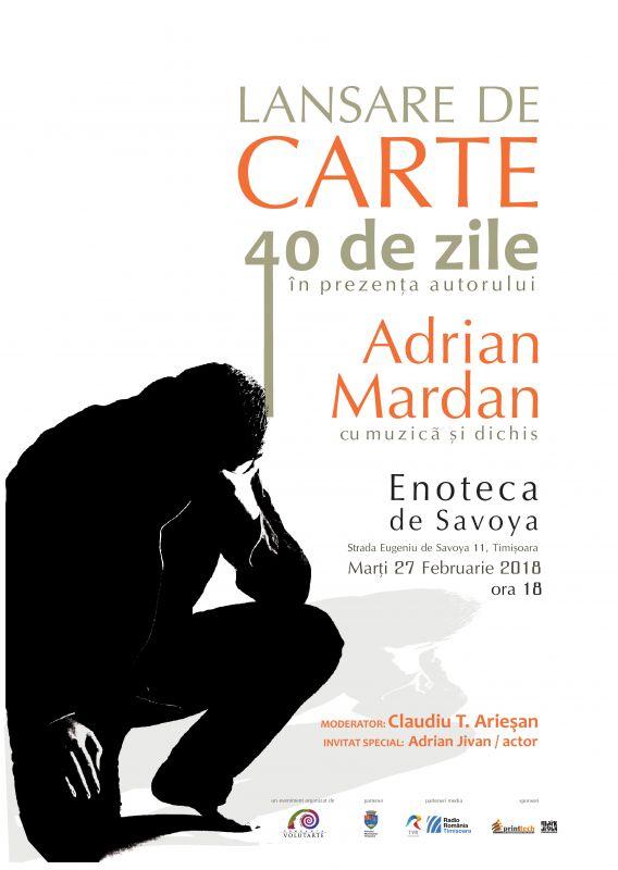 """Interviu cu Adrian Mardan, autorul cărții """"40 de zile"""""""