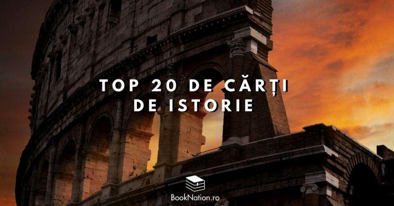 Top 20 de cărți de istorie care îți vor stârni interesul