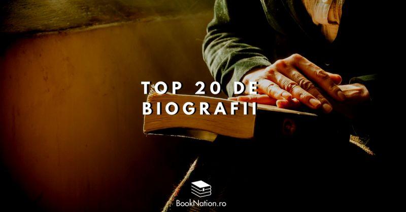 Top 20 de biografii