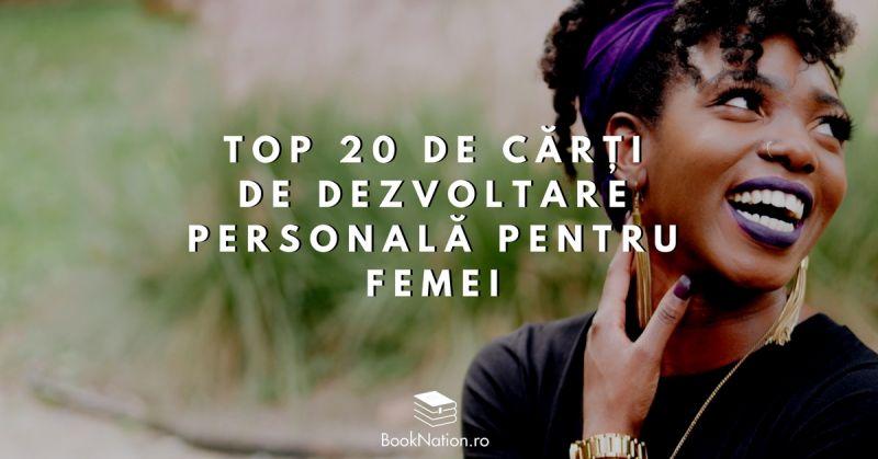 Top 20 de cărți de dezvoltare personală pentru femei