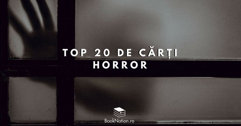 Top 20 de cărți horror care te vor băga în sperieți