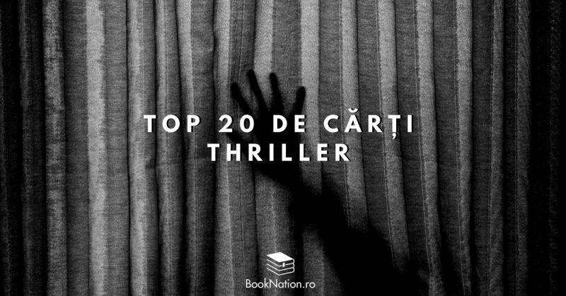 Top 20 de cărți thriller pe care trebuie să le citești