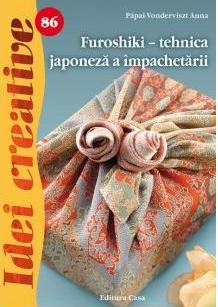 Furoshiki - tehnica japoneză a împachetării de Papai Vonderviszt- Anna