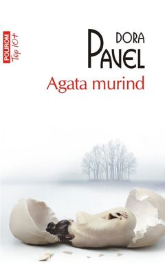 Agata murind (Top 10+) de Dora Pavel