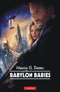 Babylon Babies de Maurice G. Dantec