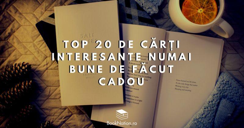 Top 20 de cărți interesante numai bune de făcut cadou