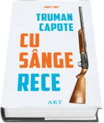 "Recenzie ""Cu sânge rece"" de Truman Capote"