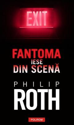 Fantoma iese din scenă de Philip Roth