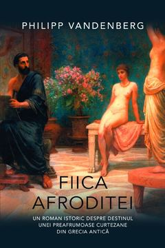 Fiica Afroditei de Philipp Vandenberg