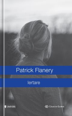 Iertare de Patrick Flanery