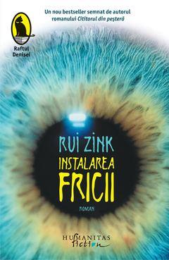 Instalarea fricii de Rui Zink