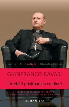 Întrebări privitoare la credință de Gianfranco Ravasi