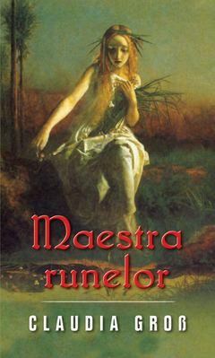 Maestra runelor de Claudia Cross