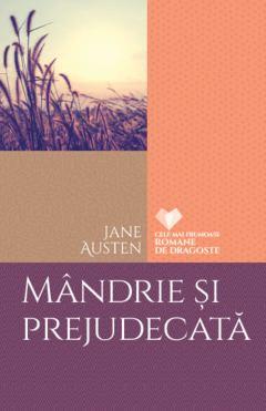 Mândrie și prejudecată - Jane Austen