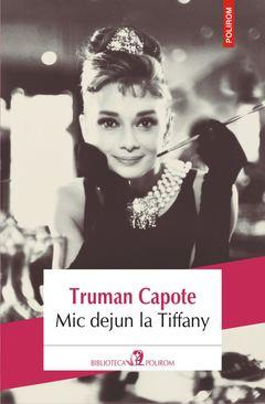 Mic-dejun la Tiffany de Truman Capote