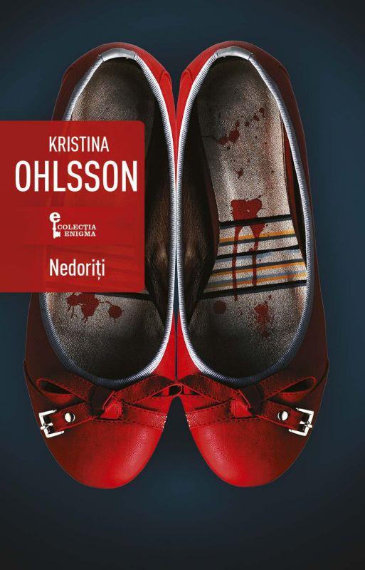 Nedoriți de Kristina Ohlsson